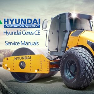راهنمای تعمیرات ماشین سنگین های هیوندای vHyundai Ceres CE Service Manuals